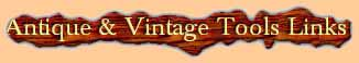 Antique and Vintage Woodworking Tools